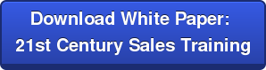 Download White Paper:  21st Century Sales Training